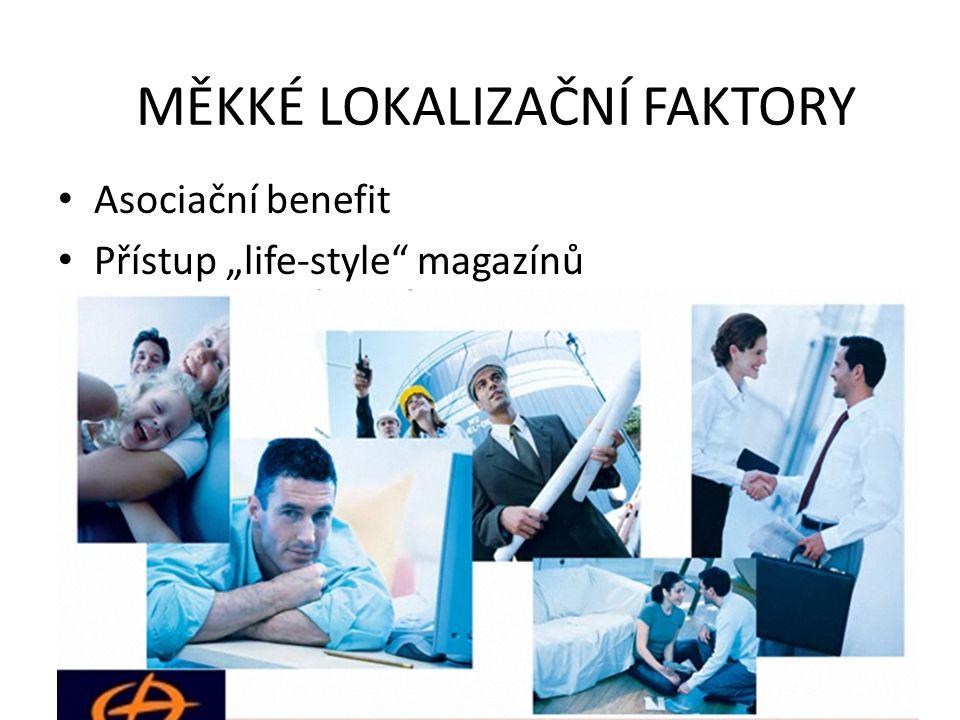"""Asociační benefit Přístup """"life-style"""" magazínů MĚKKÉ LOKALIZAČNÍ FAKTORY"""
