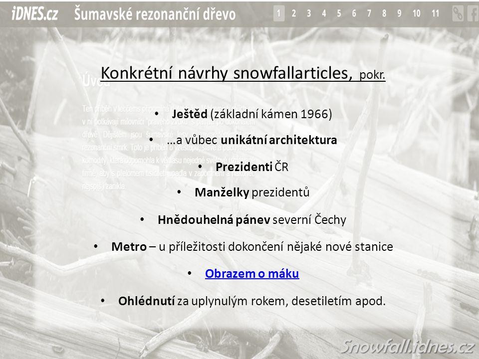 Konkrétní návrhy snowfallarticles, pokr.