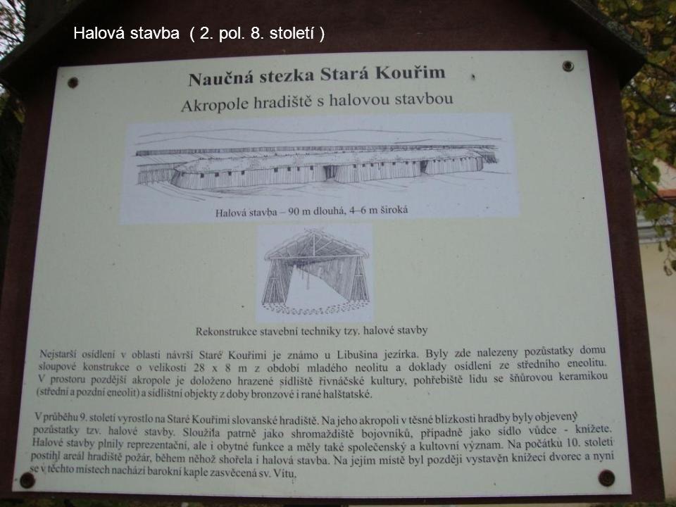 Halová stavba ( 2. pol. 8. století )