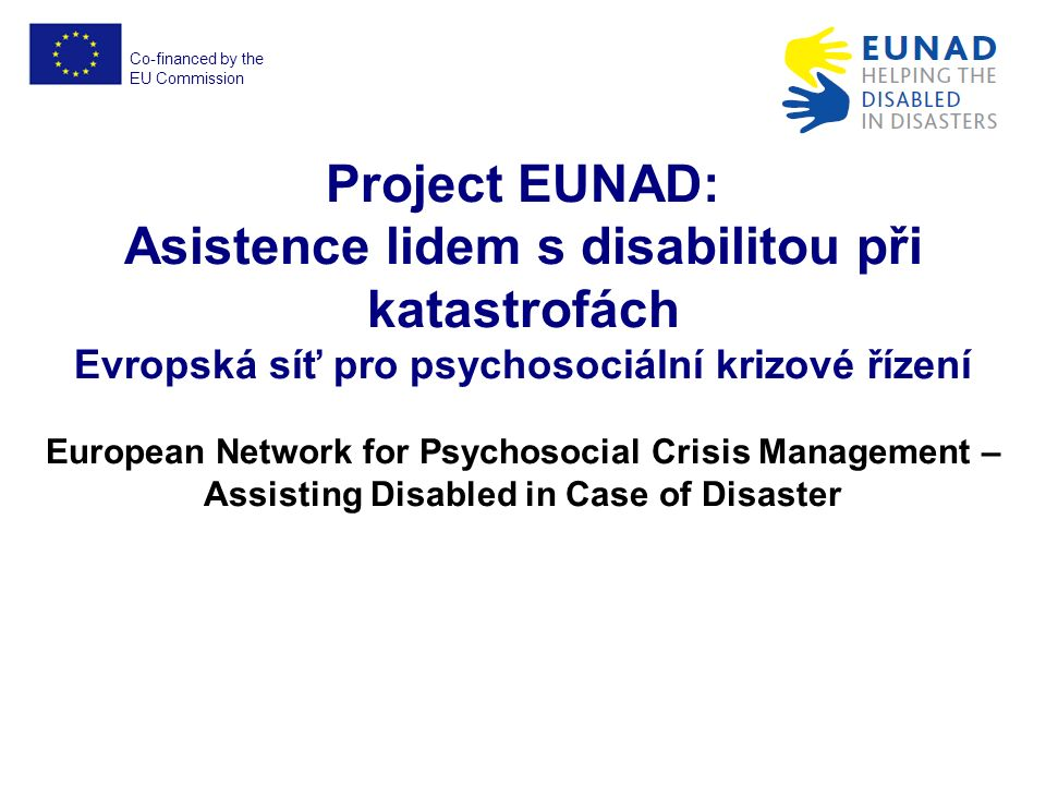 Co-financed by the EU Commission EUNAD No.ECHO/SUB/2012/640917 O co jde.