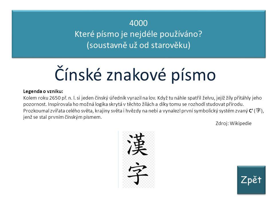 Zpět 4000 Které písmo je nejdéle používáno.