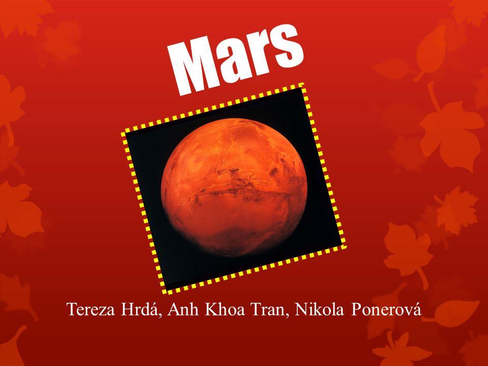 Mars Tereza Hrdá, Anh Khoa Tran, Nikola Ponerová