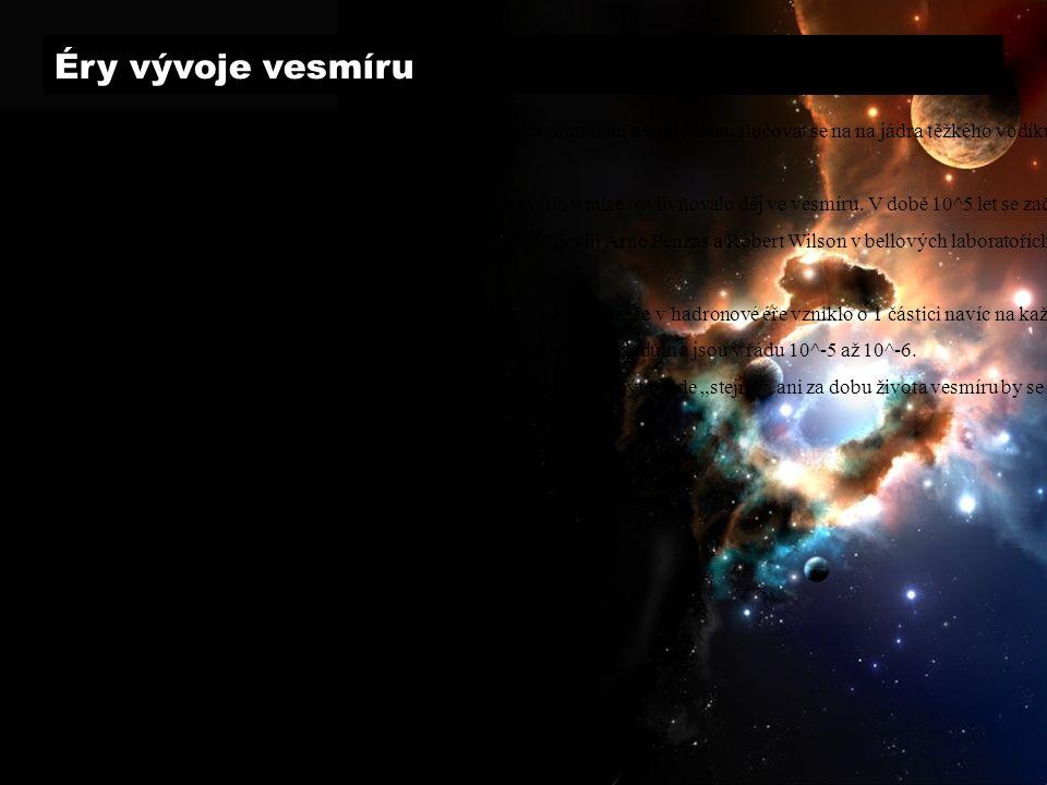 Éry vývoje vesmíru 3.