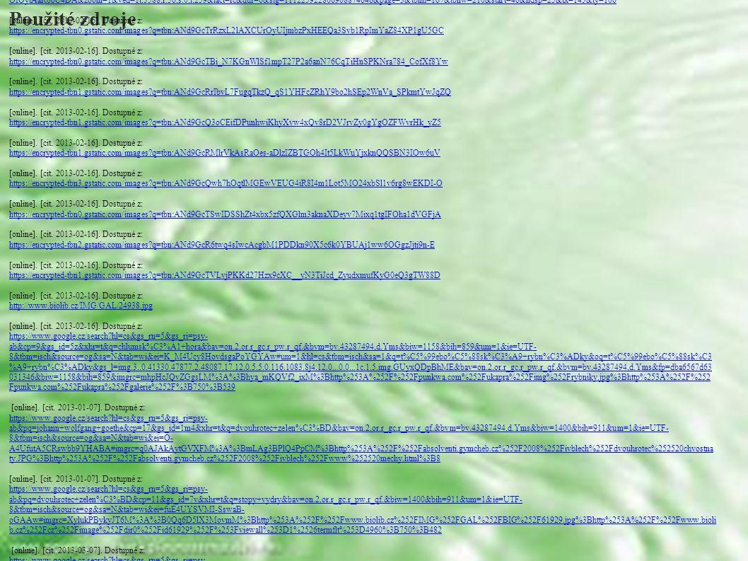 Použité zdroje [online]. [cit. 2013-02-16].