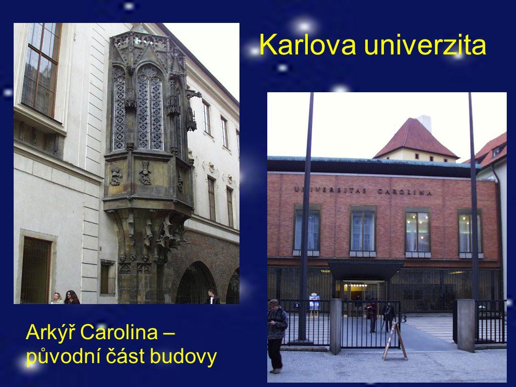 Karlova univerzita Arkýř Carolina – původní část budovy