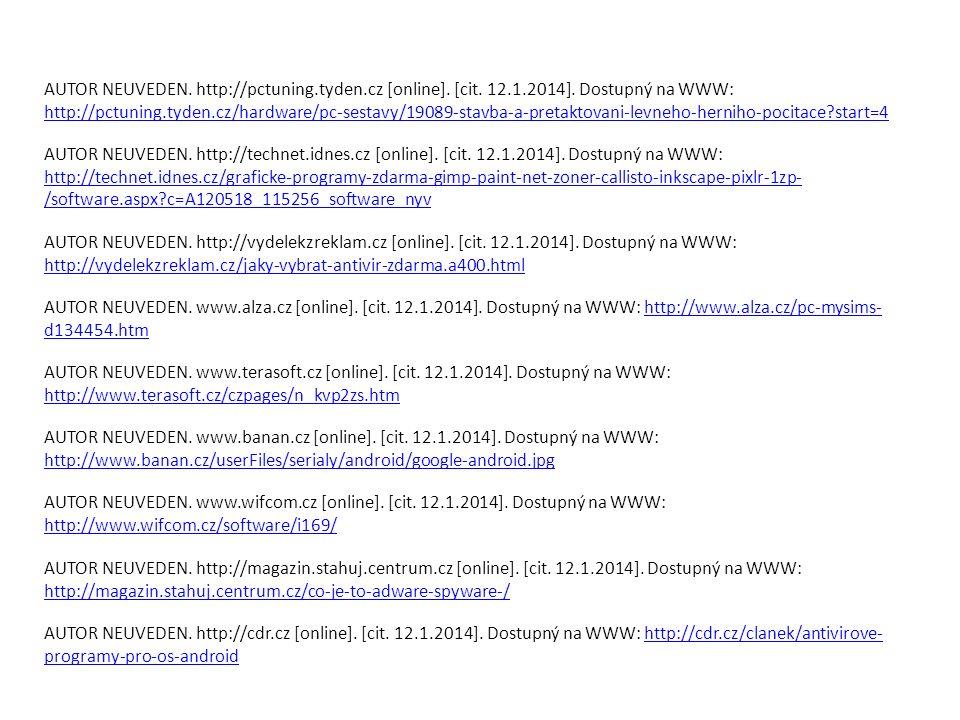 AUTOR NEUVEDEN. http://pctuning.tyden.cz [online].