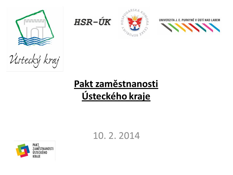 Pakt zaměstnanosti Ústeckého kraje 10. 2. 2014