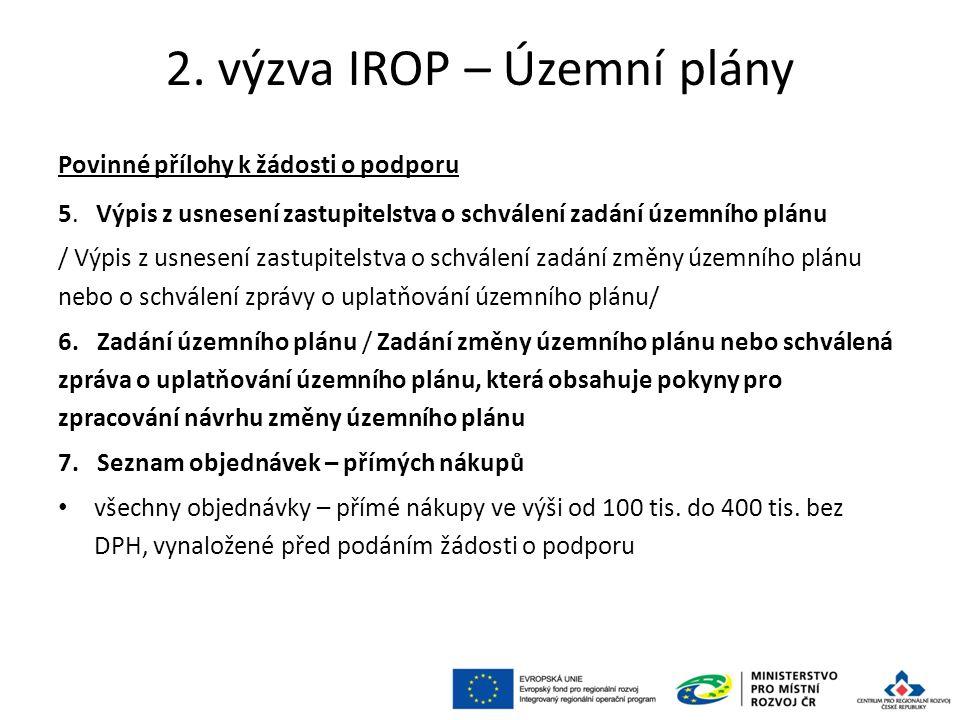 2. výzva IROP – Územní plány Povinné přílohy k žádosti o podporu 5.