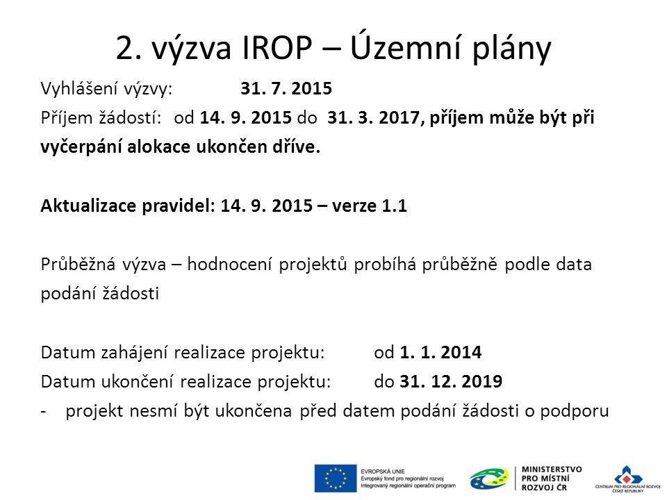 2. výzva IROP – Územní plány Vyhlášení výzvy: 31.