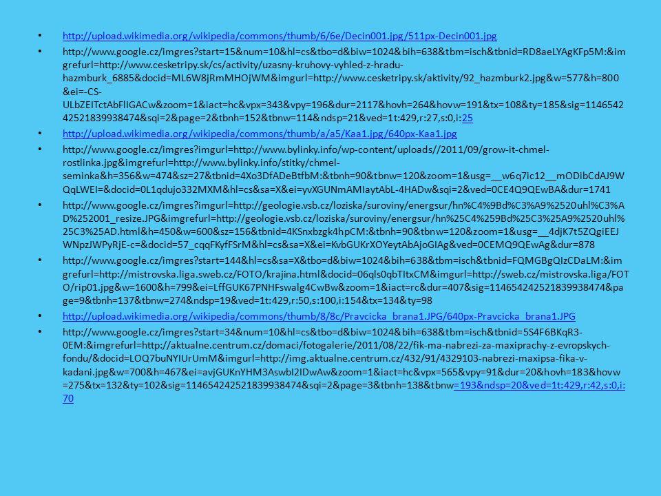 http://www.google.cz/imgres num=10&hl=cs&tbo=d&biw=1024&bih=638&tbm=isch&tbnid=oqMRrK10Ju45lM:&imgrefurl=htt p://www.agroweb.cz/Boure-minuly-tyden-ponicila- chmelnice__s43x34158.html&docid=nxAfuslgIZppUM&imgurl=http://www.agroweb.cz/files/image/Rostlinka/Chmel/Z%252520 18%252520chmel%2525201_700x467.jpg&w=700&h=467&ei=wh6-UM- yHYTJtAa_xoG4DA&zoom=1&iact=hc&vpx=165&vpy=201&dur=2743&hovh=183&hovw=275&tx=130&ty=105&sig=1146542425 21839938474&sqi=2&page=2&tbnh=139&tbnw=198&start=15&ndsp=21&ved=1t:429,r:16,s:0,i:143=1t:429,r:16,s:0,i:143 http://upload.wikimedia.org/wikipedia/commons/thumb/7/73/Nordb%C3%B6hmisches_becken_near_Jeze%C5%99%C3%AD.j pg/640px-Nordb%C3%B6hmisches_becken_near_Jeze%C5%99%C3%AD.jpg http://upload.wikimedia.org/wikipedia/commons/thumb/7/73/Nordb%C3%B6hmisches_becken_near_Jeze%C5%99%C3%AD.j pg/640px-Nordb%C3%B6hmisches_becken_near_Jeze%C5%99%C3%AD.jpg http://www.google.cz/imgres hl=cs&tbo=d&biw=1024&bih=638&tbm=isch&tbnid=EjFyqU4CmKO3OM:&imgrefurl=http://www.soukup-david.cz/www/fotoalbum/lounsko&docid=hHBxPEONm7QsdM&imgurl=http://www.soukup-david.cz/www/wp- content/uploads/Po%2525C4%25258Derady-elektr%2525C3%2525A1rna.jpg&w=800&h=533&ei=6x--UKjgItDJswbZ- IDQAw&zoom=1&iact=rc&dur=376&sig=114654242521839938474&page=1&tbnh=145&tbnw=211&start=0&ndsp=15&ved=1t: 429,r:4,s:0,i:107&tx=104&ty=103 http://www.google.cz/imgres num=10&hl=cs&tbo=d&biw=1024&bih=638&tbm=isch&tbnid=YKH8uioSdEHDSM:&imgrefurl=htt p://www.evrazvitkovicesteel.com/stranky/reference- 4&docid=czfQ8BIm_UpNqM&imgurl=http://www.evrazvitkovicesteel.com/data/articles/387_reference5.jpg&w=700&h=561&ei =syC- UNrXL8nNswbmsIDgBA&zoom=1&iact=hc&vpx=208&vpy=123&dur=1859&hovh=201&hovw=251&tx=162&ty=133&sig=114654 242521839938474&sqi=2&page=1&tbnh=139&tbnw=169&start=0&ndsp=15&ved=1t:429,r:1,s:0,i:84 http://upload.wikimedia.org/wikipedia/commons/thumb/5/5f/Kamenn%C3%A9_l%C3%A1zn%C4%9B_2012.jpg/640px- Kamenn%C3%A9_l%C3%A1zn%C4%9B_2012.jpg http://upload.wikimedia.org/wikipedia/commons/thumb/5/5f/Kamenn%C3%A