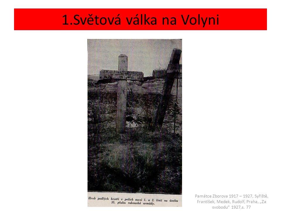 """1.Světová válka na Volyni Památce Zborova 1917 – 1927, Syřiště, František, Medek, Rudolf, Praha, """"Za svobodu 1927,s."""