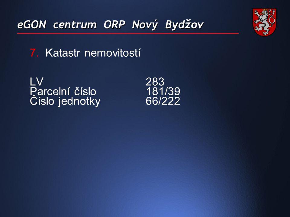 7.Katastr nemovitostí LV283 Parcelní číslo181/39 Číslo jednotky66/222