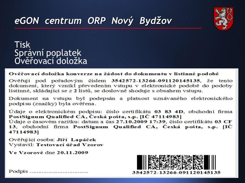 eGON centrum ORP Nový Bydžov Tisk Správní poplatek Ověřovací doložka