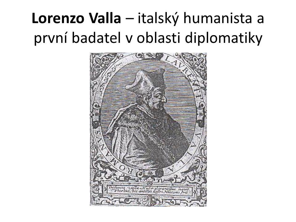 Lorenzo Valla – italský humanista a první badatel v oblasti diplomatiky