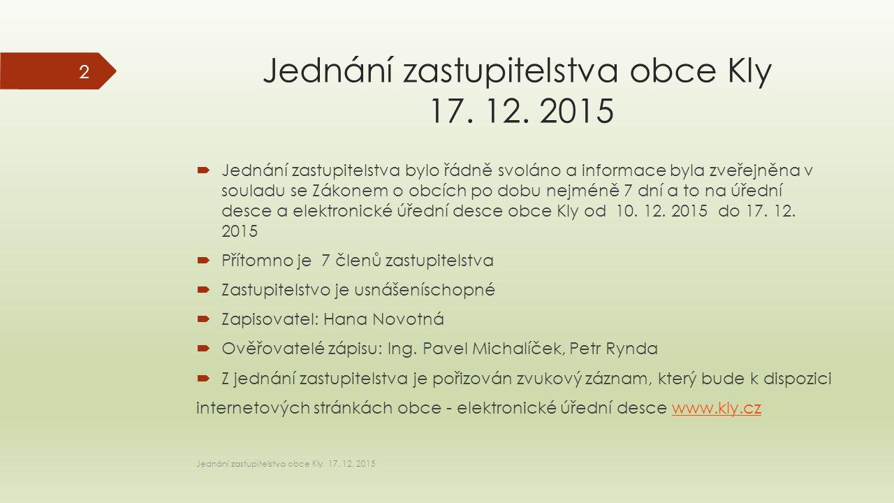 Jednání zastupitelstva obce Kly 17. 12.