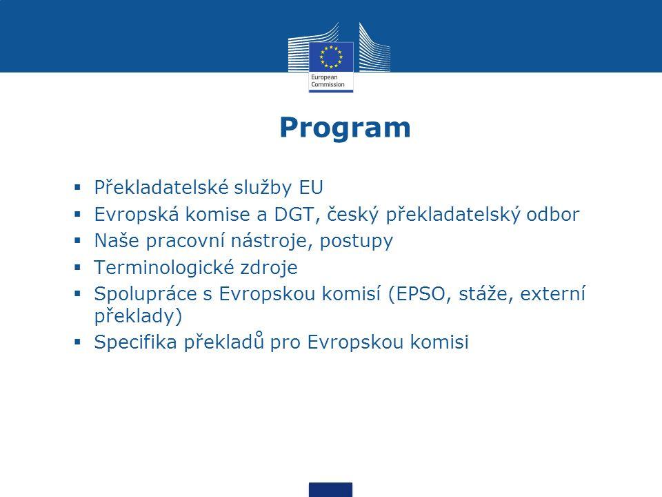 """Český překladatelský odbor (DGT-CS) ► 2 oddělení, 82 zaměstnanců (úvazků) (58 překladatelů, 5 překladatelů """"web unit , 1 překladatel v tzv."""