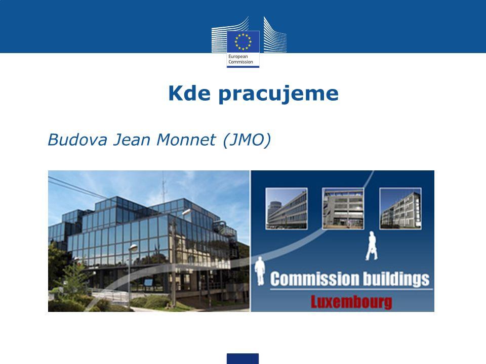 Kde pracujeme Budova Jean Monnet (JMO)