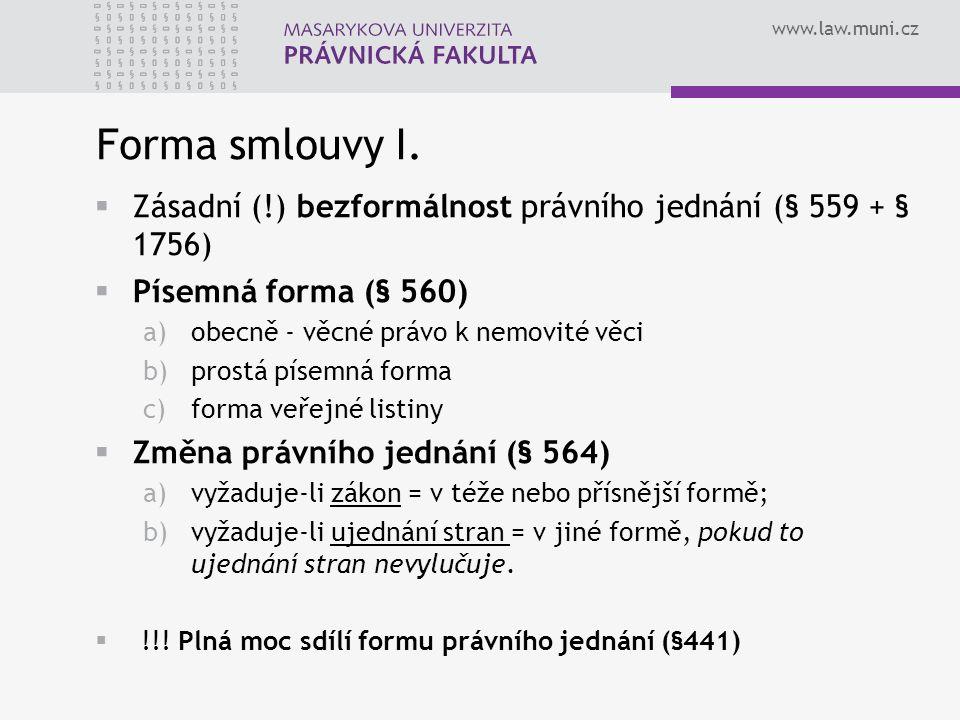 www.law.muni.cz Forma smlouvy I.