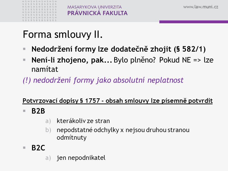 www.law.muni.cz Forma smlouvy II.