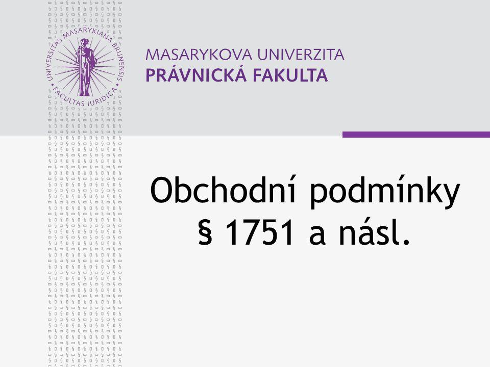 Obchodní podmínky § 1751 a násl.