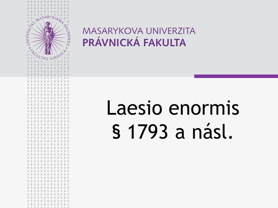 Laesio enormis § 1793 a násl.
