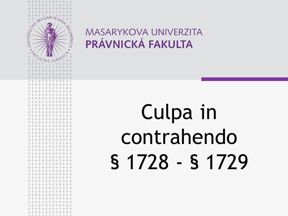 Culpa in contrahendo § 1728 - § 1729