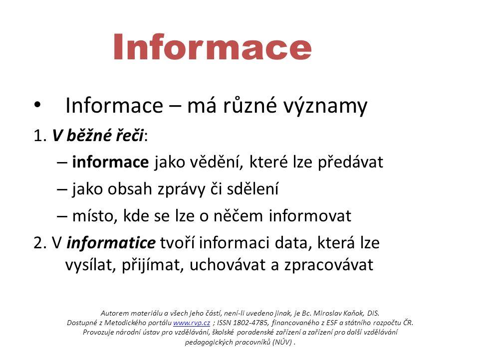 Informace – má různé významy 1.