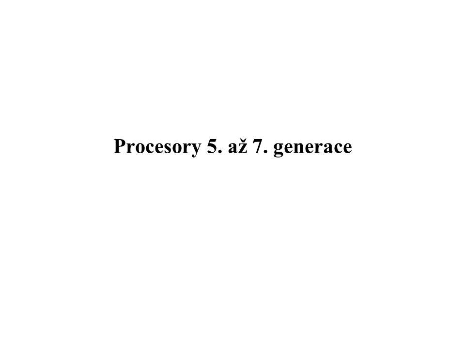 Procesory 5. až 7. generace
