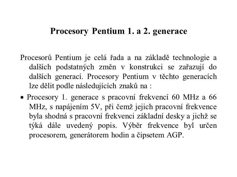 Procesory Pentium 1. a 2.