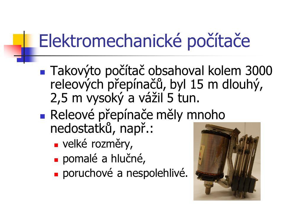 Elektronkové počítače Vývojem v oblasti elektrotechniky vznikly elektronky.