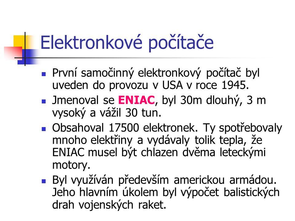 ENIAC Byl uveden do provozu v roce 1945 na elektrotechnické fakultě Pennsylvánské univerzity v USA.