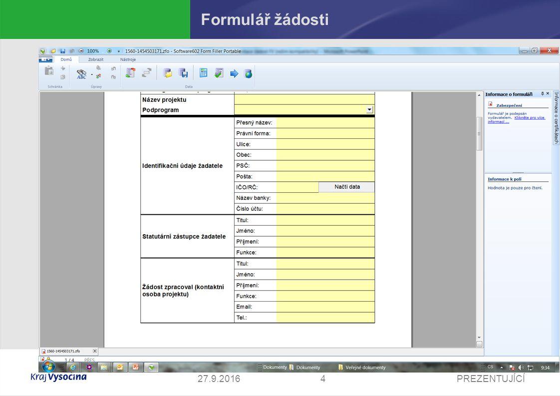 PREZENTUJÍCÍ527.9.2016 Formulář žádosti