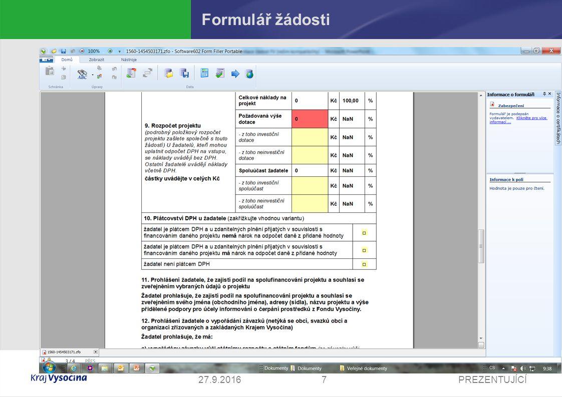 PREZENTUJÍCÍ727.9.2016 Formulář žádosti