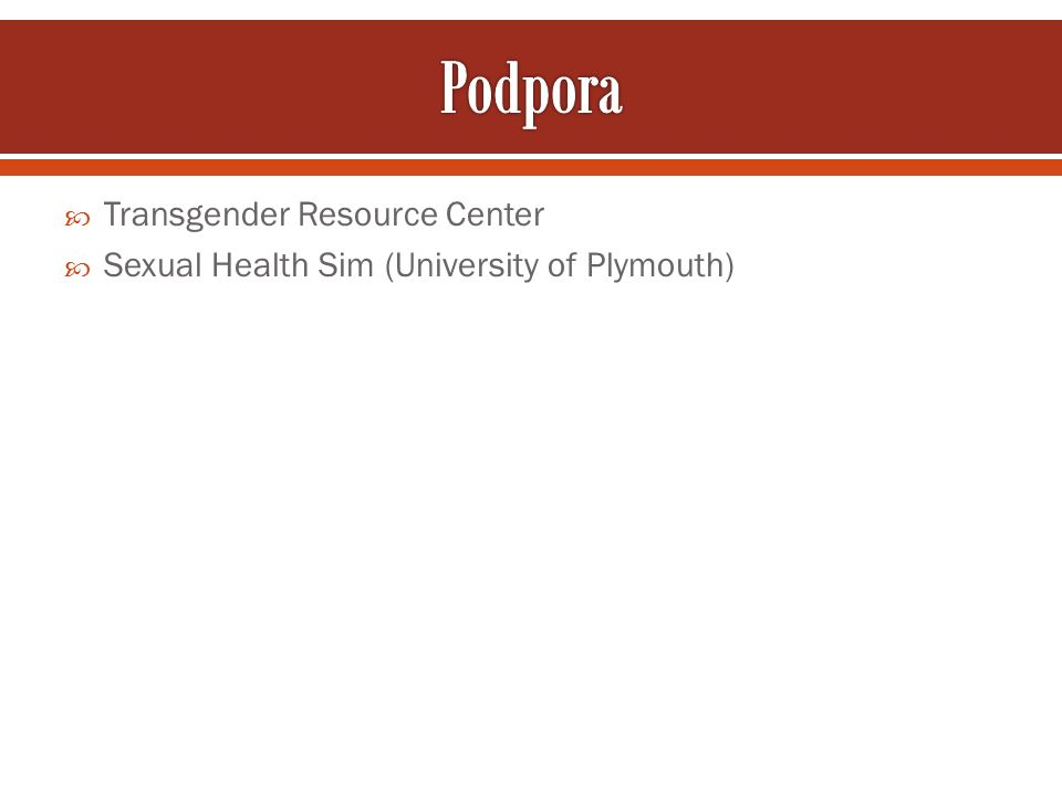  Transgender Resource Center  Sexual Health Sim (University of Plymouth)