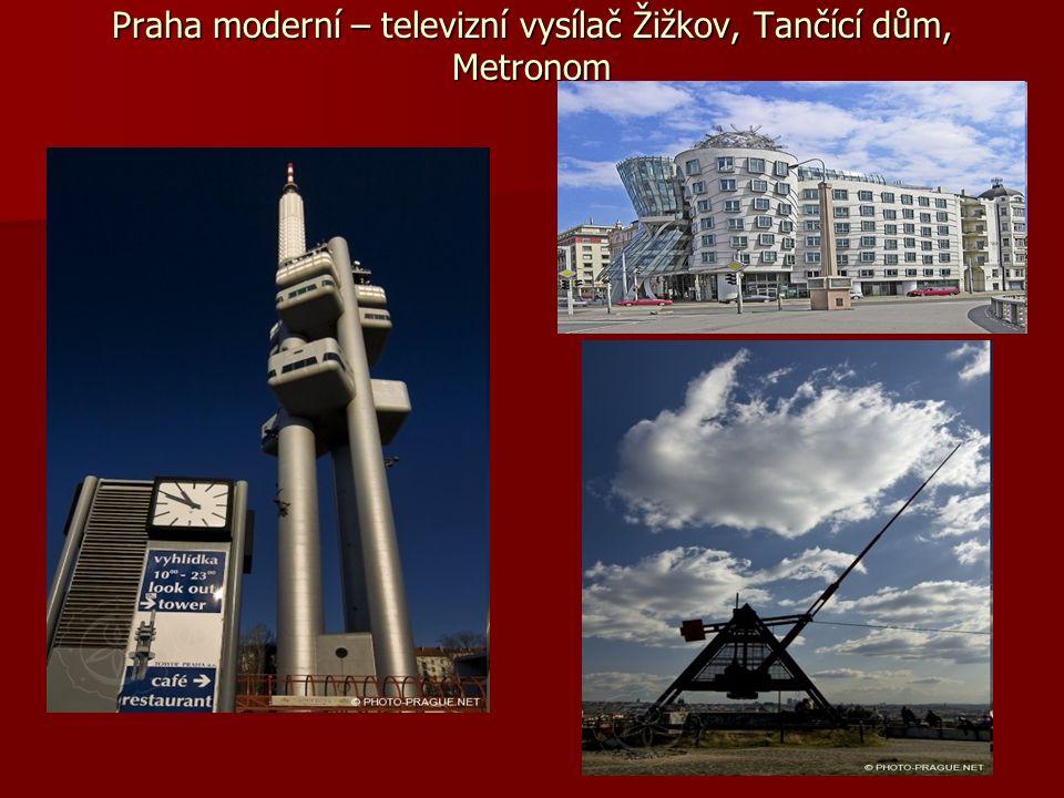 Praha moderní – televizní vysílač Žižkov, Tančící dům, Metronom