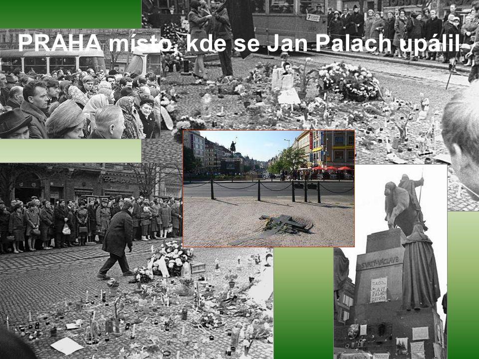 PRAHA místo, kde se Jan Palach upálil