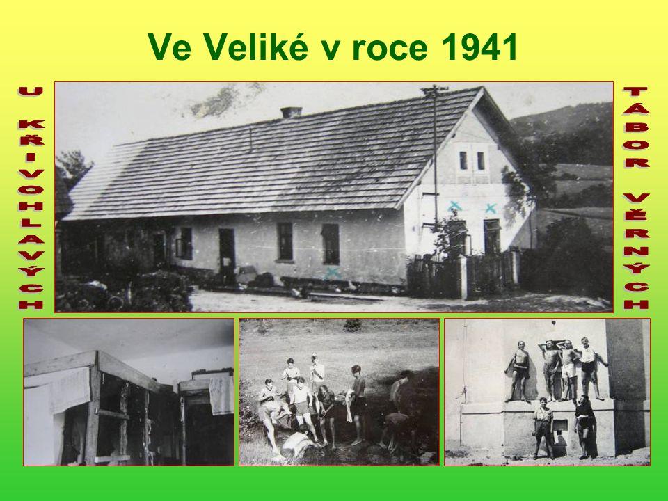 Tento psanecký tábor byl u Křivohlavých ve Veliké Stavení 1941 a dnes 2006