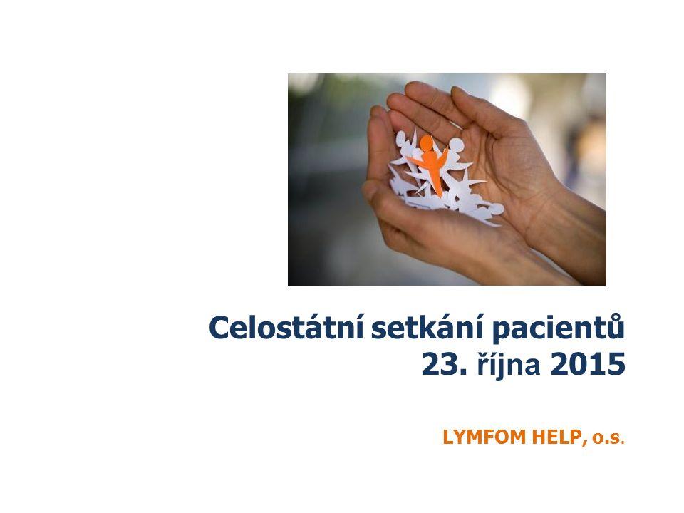 Celostátní setkání pacientů 23. října 2015 LYMFOM HELP, o.s.