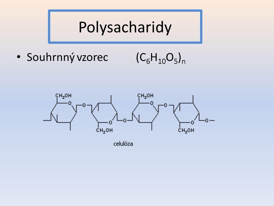 Polysacharidy Souhrnný vzorec (C 6 H 10 O 5 ) n