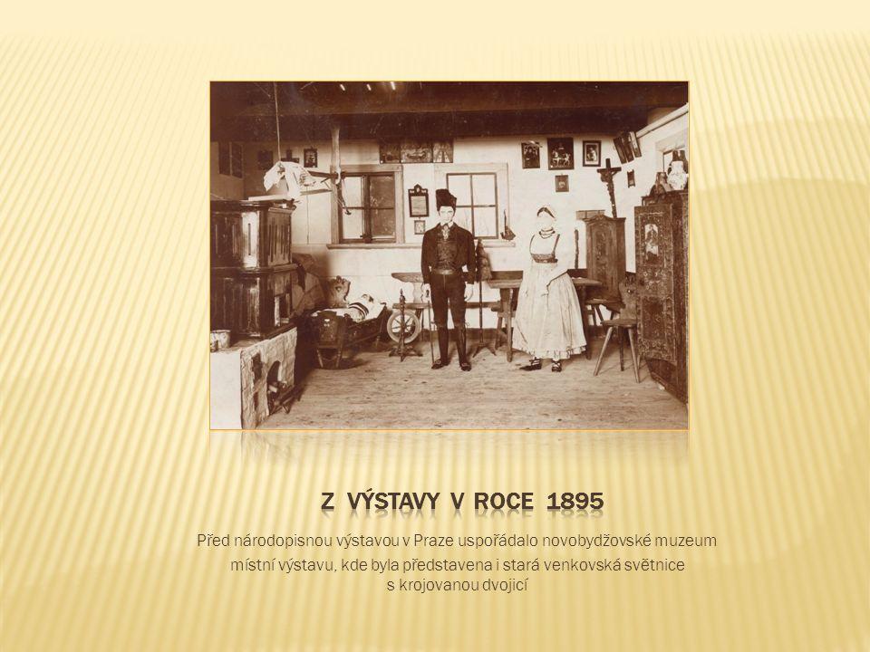Před národopisnou výstavou v Praze uspořádalo novobydžovské muzeum místní výstavu, kde byla představena i stará venkovská světnice s krojovanou dvojicí