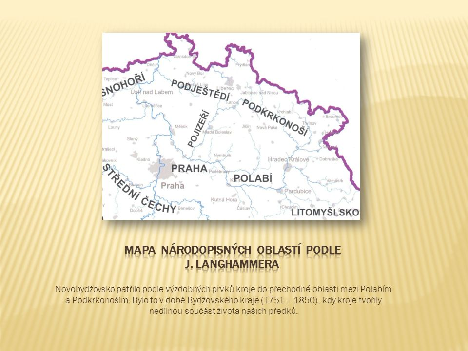 Vzhledem k tomu, že Bydžovský kraj sahal od Krkonoš přes Vrchlabí, Novou Paku, Hořice a Jičín až k Poděbradům, nelze přesněji určit, ze které oblasti selka byla