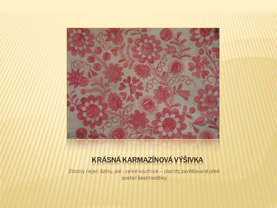 Nový Bydžov byl zřejmě významným střediskem výroby čepců.