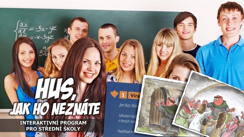 Hus jak ho neznáte Interaktivní program pro střední školy