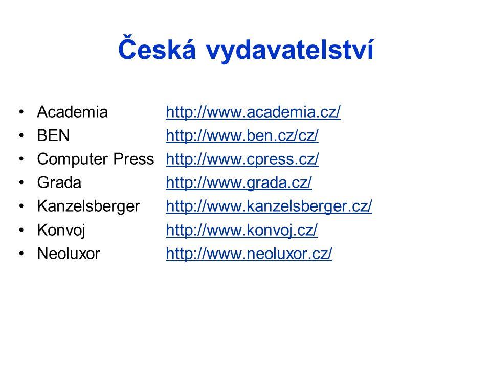 Speciální vydavatelé Pro obory jaderná fyzika a energetika ČR ČNS – Česká nukleární společnost http://www.csvts.cz/cns/ Radiologická společnost ČLS JEP http://www.crs.cz/ zahraničí CERN http://public.web.cern.chhttp://public.web.cern.ch IAEA – INIS http://www.iaea.org/Publications/index.htmlhttp://www.iaea.org/Publications/index.html