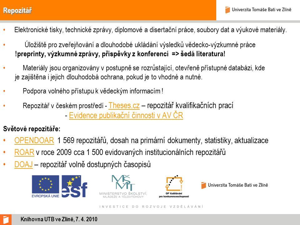 Repozitář Elektronické tisky, technické zprávy, diplomové a disertační práce, soubory dat a výukové materiály.