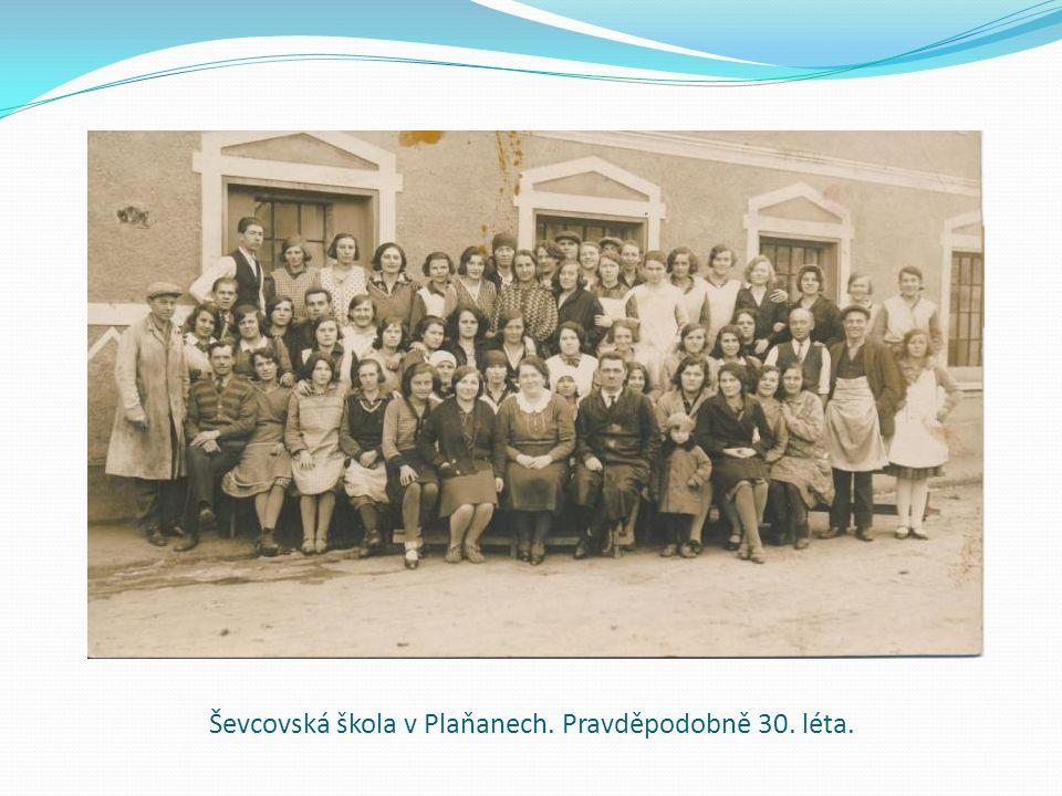 Ševcovská škola v Plaňanech. Pravděpodobně 30. léta.