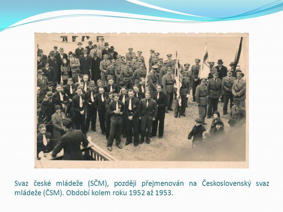 Svaz české mládeže (SČM), později přejmenován na Československý svaz mládeže (ČSM).