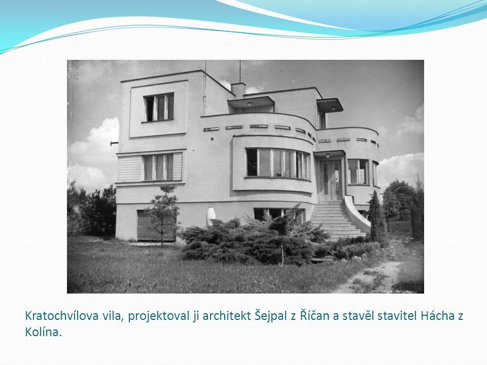 Kratochvílova vila, projektoval ji architekt Šejpal z Říčan a stavěl stavitel Hácha z Kolína.