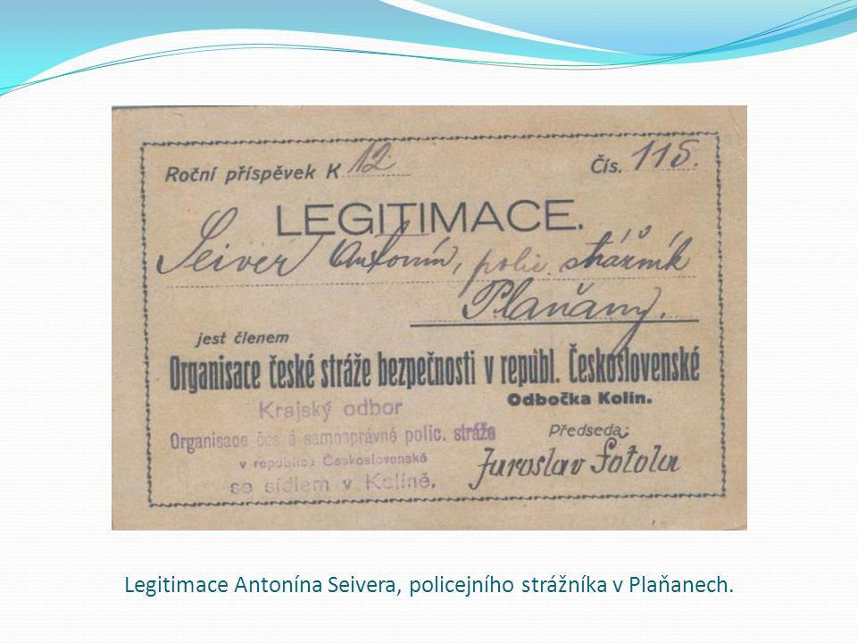 Legitimace Antonína Seivera, policejního strážníka v Plaňanech.