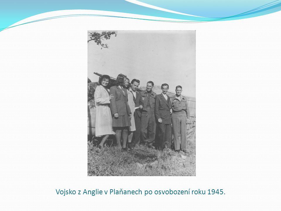 Vojsko z Anglie v Plaňanech po osvobození roku 1945.